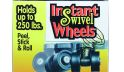 Instant Swivel Wheels